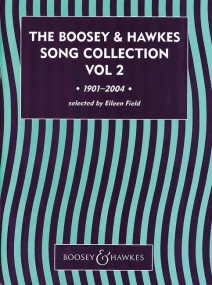 The Boosey & Hawkes Song Collection Volume 2 1901 - 2004