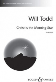Todd: Christ is the Morning Star SATB published by Boosey and Hawkes