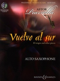 Piazzolla: Vuelvo al sur for Alto Saxophone Book & CD published by Boosey & Hawkes