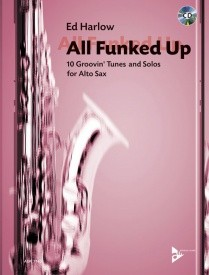 Harlow: All Funked Up for Alto Saxophone Book & CD published by Advance