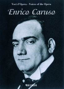 Voices of the Opera: Enrico Caruso published by Ricordi