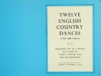 12 English Country Dances of 18th Century for Clarinet published by Schott and Co