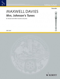 Davies: Mrs. Johnson's Tunes for descant & treble recorders published by Schott