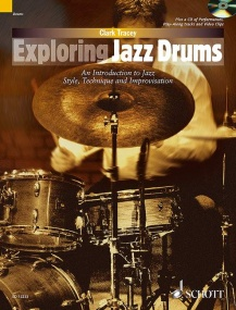 Exploring Jazz Drums Book & CD published by Schott