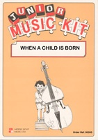 Junior Music Kit - When A Child Is Born Music for Flexible Ensemble published by Middle Eight