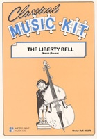 Classical Music Kit - The Liberty Bell March Music for Flexible Ensemble published by Middle Eight
