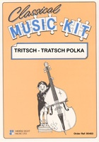 Classical Music Kit - Tritsch Tratsch Polka for Flexible Ensemble published by Middle Eight