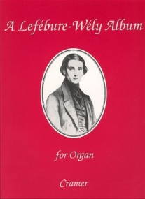 A Lefebure-Wely Album by for Organ published by Cramer