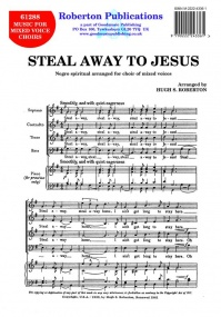 Steal Away  SATB published by Roberton Music