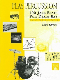 100 Jazz Beats for Drum Kit by Bartlett published by UMP