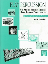 50 More Short Pieces for Tuned Percussion by Bartlett published by UMP