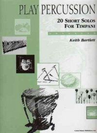 20 Short Solos for Timpani by Bartlett published by UMP