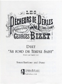 Au fond du temple saint (The Pearl Fishers Duet) by Bizet published by UMP