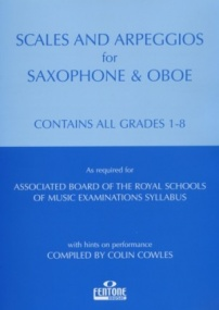Cowles: Scales and Arpeggios Grade 1 - 8 for Saxophone & Oboe published by Fentone