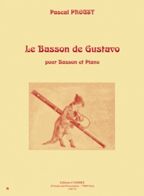 Le Basson de Gustavo by Proust for Bassoon published by Combre