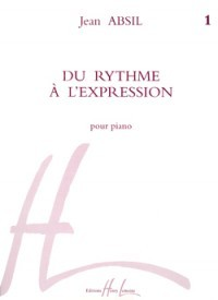 Absil: Du Rythme a l'expression Volume 1 for Piano published by Lemoine