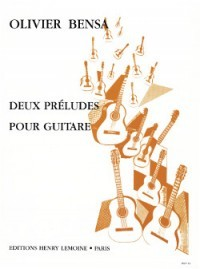 Deux Preludes for Guitar by Bensa published by Lemoine