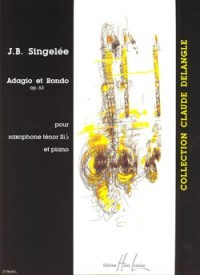 Singelee: Adagio & Rondo Opus 63 for Tenor Saxophone published by Lemoine