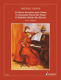 Chopin: 12 Favourite Pieces for Piano published by Schott