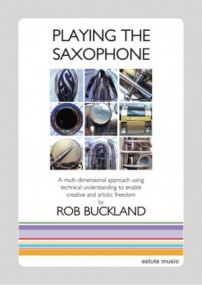 Buckland: Playing the Saxophone published by Astute Music