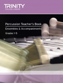 Trinity Percussion Teacher Book : Ensembles & Accompaniments Book & CD