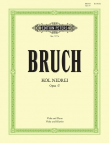 Bruch: Kol Nidrei  Opus 47 for Viola published by Peters
