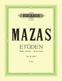 Mazas: Etudes Speciales Opus 36 Volume 1 for Violin published by Peters Edition