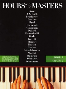 Hours with the Masters Book 3 (Grade 4) for Piano published by Bosworth