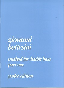 Bottesini: Method For Double Bass Volume 1 published by Yorke