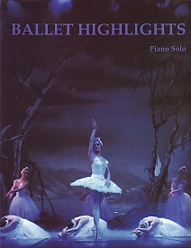 Ballet Highlights  arranged for Piano published by Cramer Music