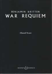Britten: War Requiem published by Boosey and Hawkes - Choral Score