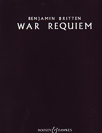 Britten: War Requiem published by Boosey and Hawkes - Vocal  Score
