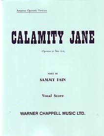 Calamity Jane - Vocal Score published by Faber