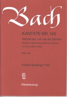 Bach: Cantata 140 (Wachet auf) published by Breitkopf - Vocal Score