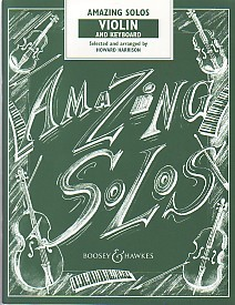 Amazing Solos for Violin published by Boosey and Hawkes