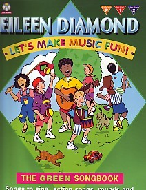 Let's Make Music Fun - The Green Songbook Book & CD by Diamond