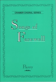 Parry: Songs of Farewell published by Cramer Music - Vocal Score