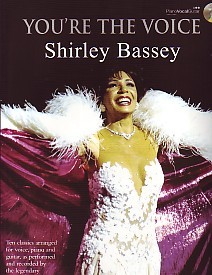 You're the Voice : Shirley Bassey Book & CD published by Faber