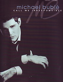 Call Me Irresponsible - Michael Buble published by Hal Leonard