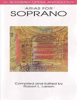 G. Schirmer Opera Anthology - Arias For Soprano