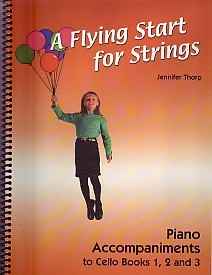 A Flying Start for Strings - Piano Accompaniment for Books 1,2 & 3 for Cello published by Flying Start
