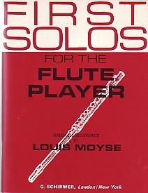 First Solos for the Flute Player published by G Schirmer