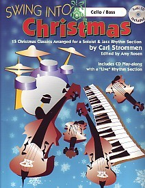 Swing Into Christmas Book & CD for Cello or Double Bass  published by Carl Fischer