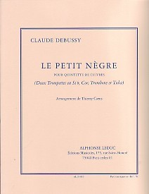Debussy: Le Petit Negre for Brass Quintet published by Leduc