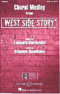 West Side Story Choral Medley SATB by Bernstein published by Boosey and Hawkes