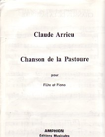 Chanson de la Pastoure by Arrieu for Flute published by Amphion