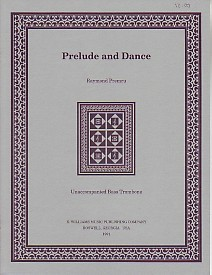 Premru: Prelude and Dance for Bass Trombone published by Mowhawk