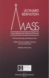 Bernstein: Mass - Concert Selections for Soloists and Choruses published by Boosey and Hawkes