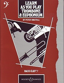 Learn As You Play for Trombone & Euphonium (Bass Clef) published by Boosey and Hawkes