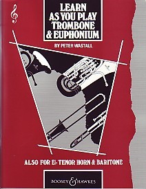Learn As You Play for Trombone & Euphonium (Treble Clef) published by Boosey and Hawkes